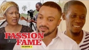 Video: Passion For Fame [Season 1] - Latest Nigerian Nollywoood Movies 2018